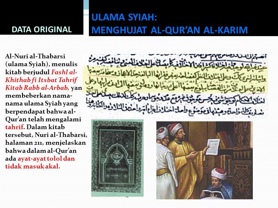ULAMA SYIAH: MENGHUJAT AL-QUR'AN AL-KARIM