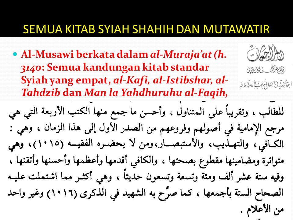 SEMUA KITAB SYIAH SHAHIH DAN MUTAWATIR