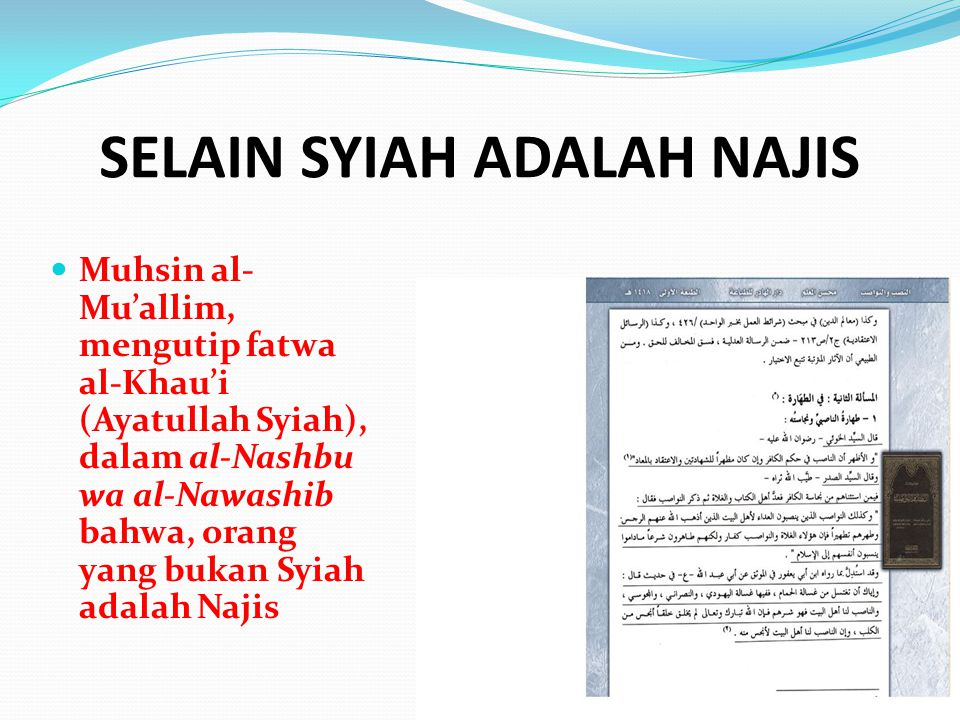 SELAIN SYIAH ADALAH NAJIS