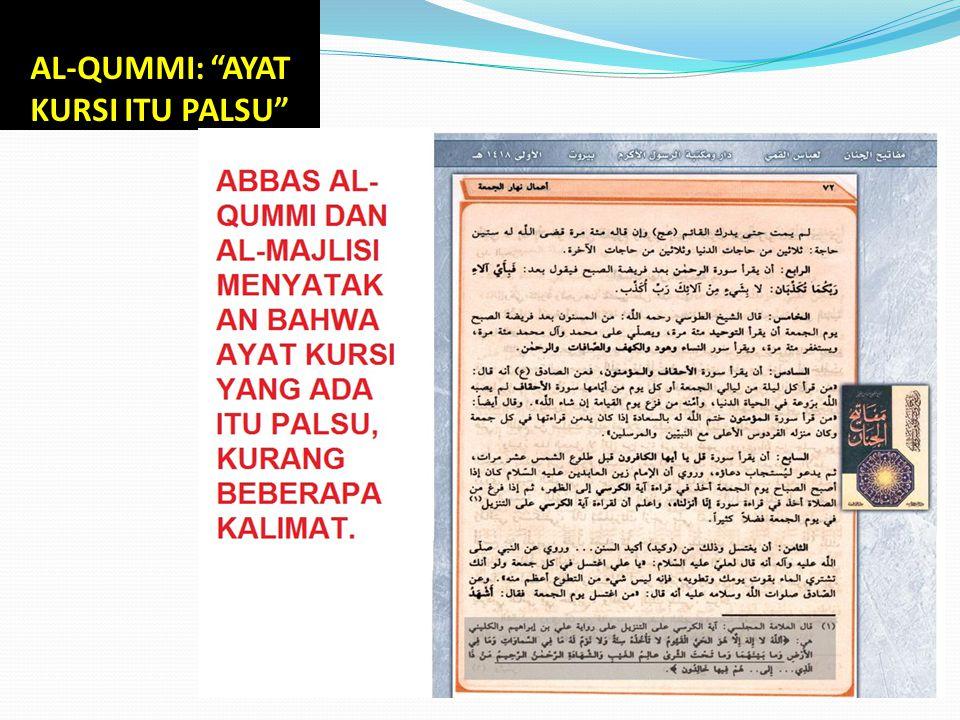 AL-QUMMI: AYAT KURSI ITU PALSU