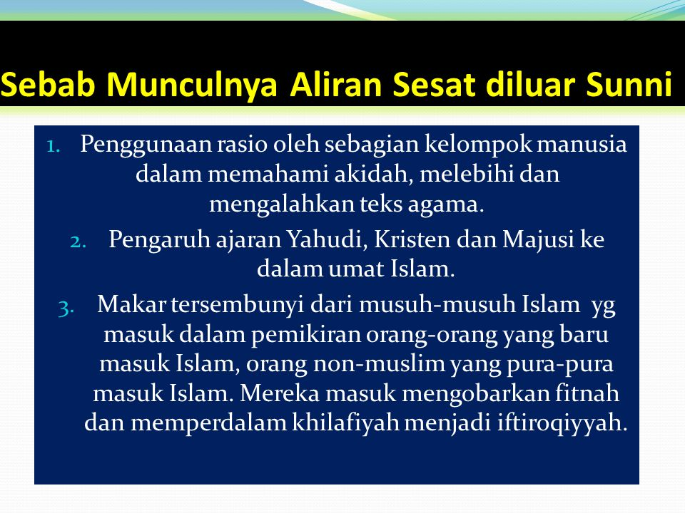 Sebab Munculnya Aliran Sesat diluar Sunni