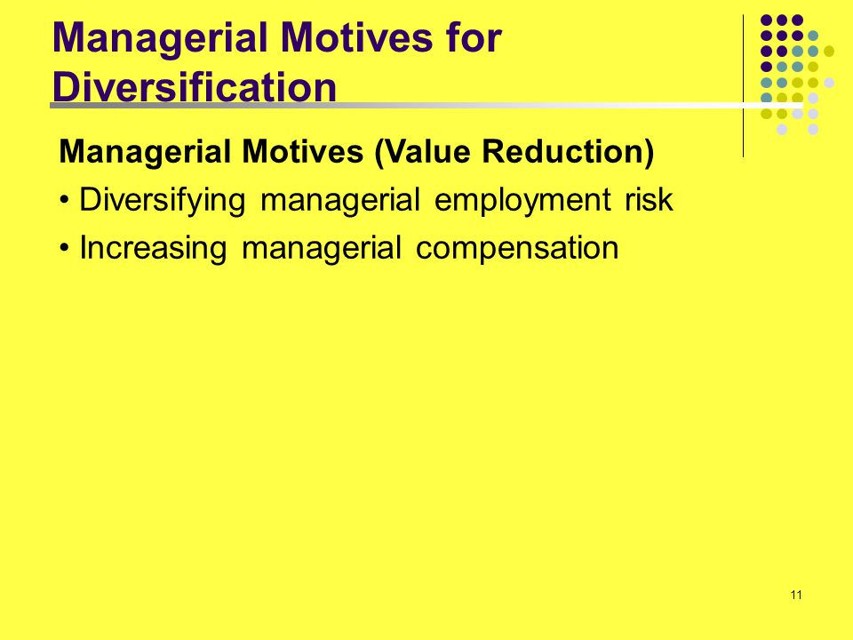 Managerial Motives for Diversification