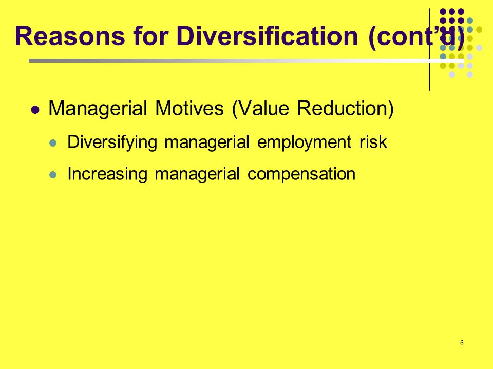 Reasons for Diversification (cont'd)