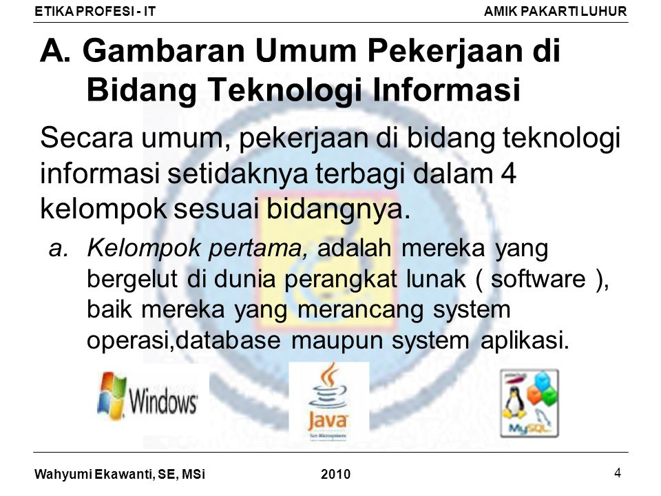 A. Gambaran Umum Pekerjaan di Bidang Teknologi Informasi
