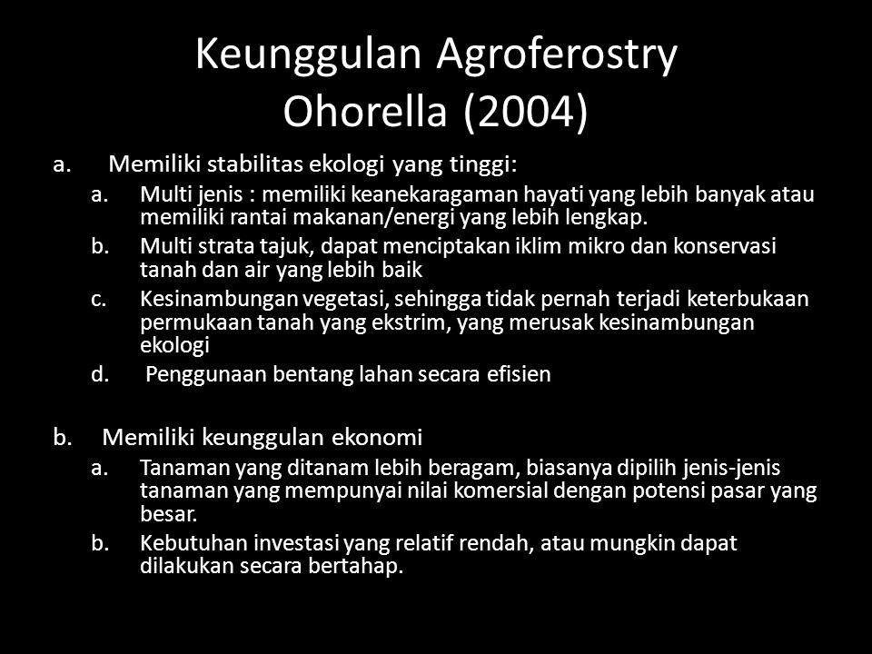 Keunggulan Agroferostry Ohorella (2004)