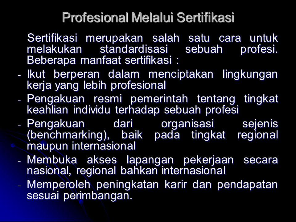 Profesional Melalui Sertifikasi