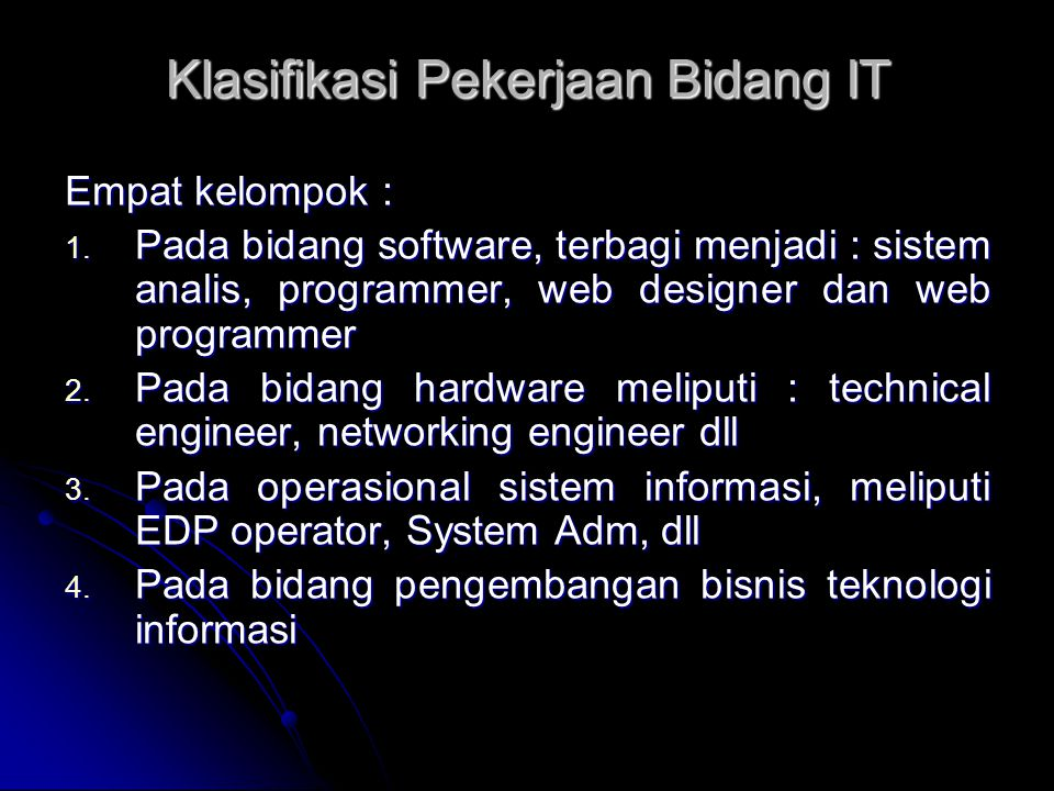 Klasifikasi Pekerjaan Bidang IT