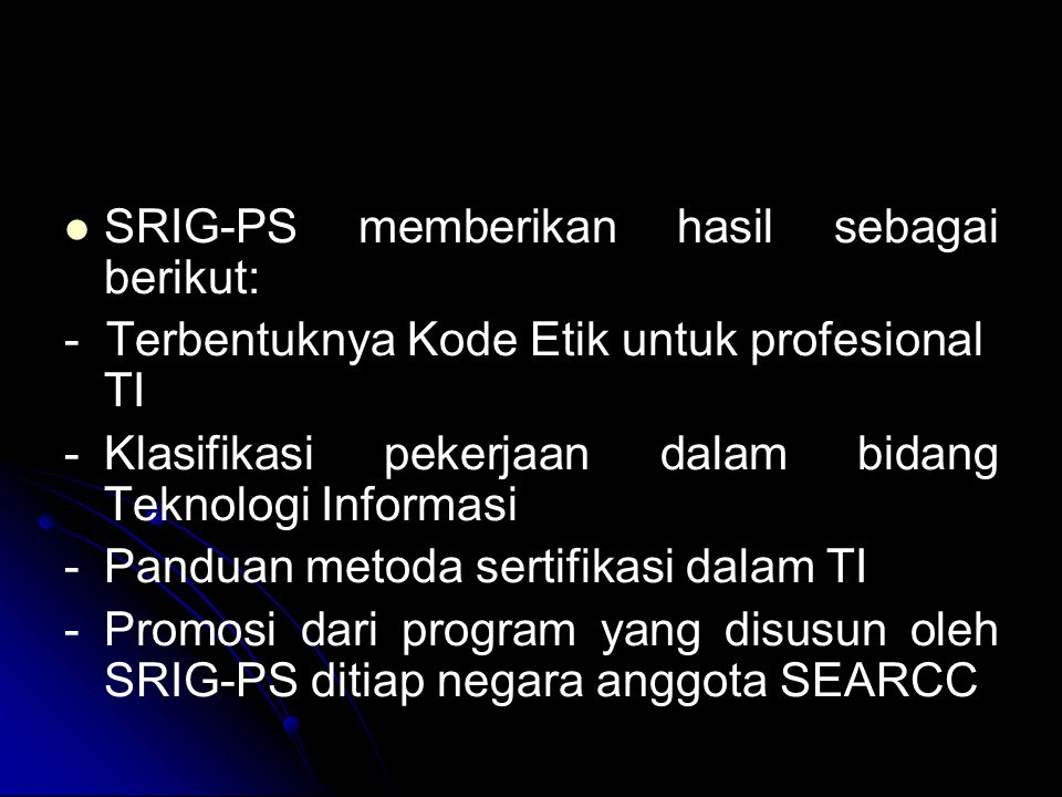 SRIG-PS memberikan hasil sebagai berikut: