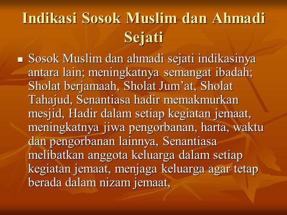 Indikasi Sosok Muslim dan Ahmadi Sejati