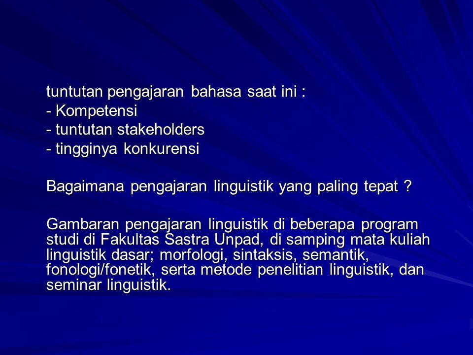 tuntutan pengajaran bahasa saat ini :