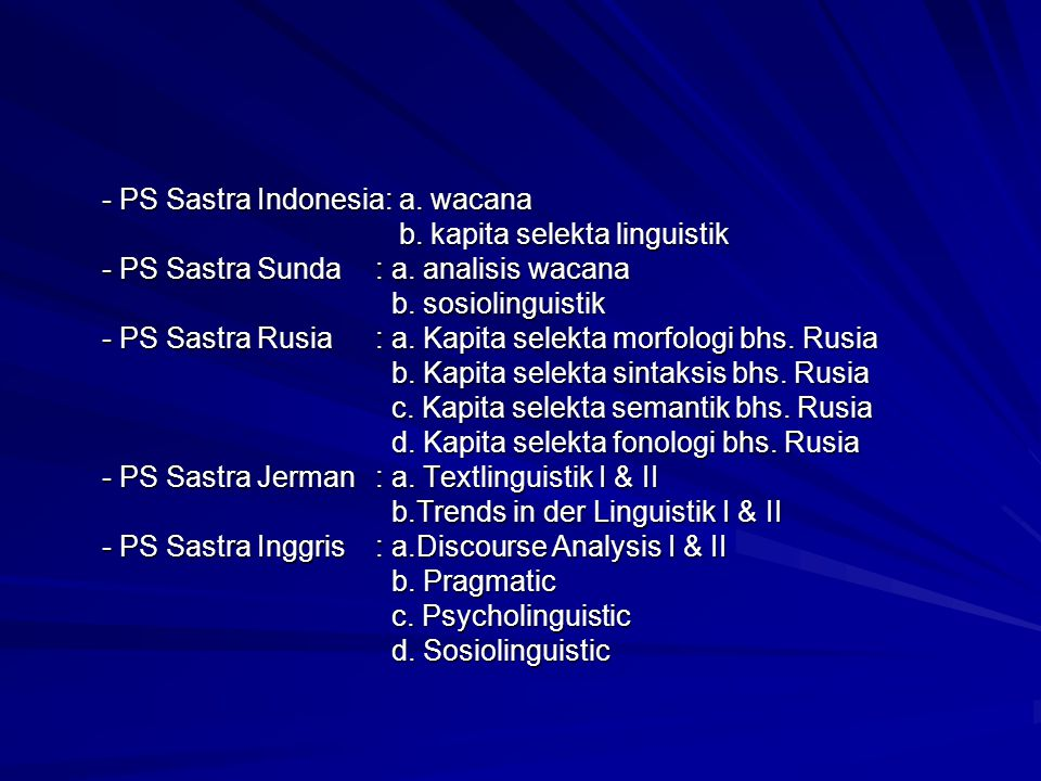 - PS Sastra Indonesia: a. wacana