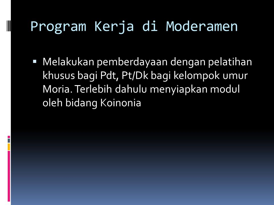Program Kerja di Moderamen