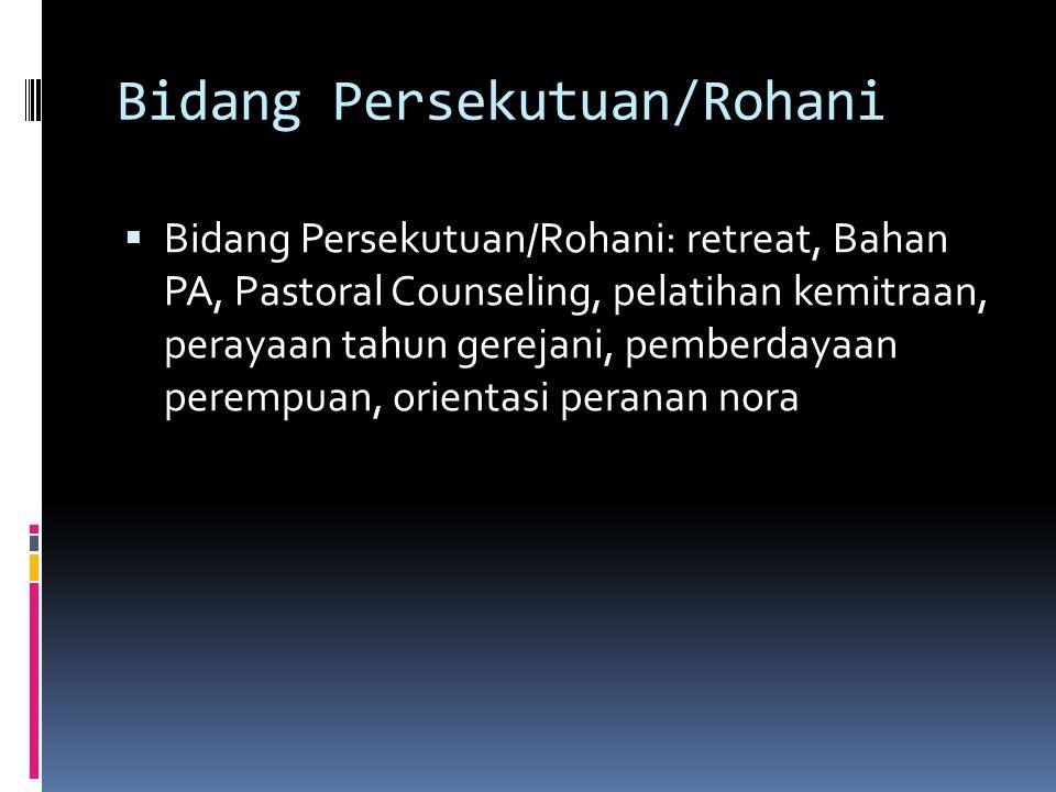 Bidang Persekutuan/Rohani