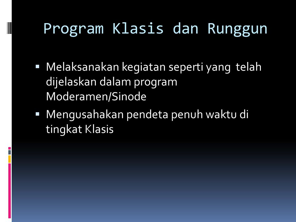 Program Klasis dan Runggun