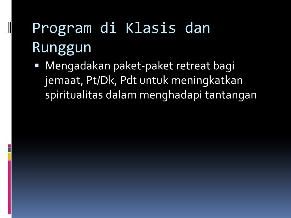 Program di Klasis dan Runggun