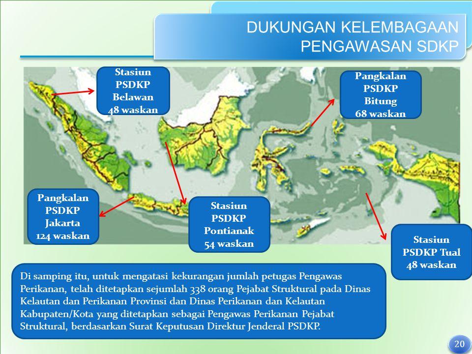 Pangkalan PSDKP Bitung Pangkalan PSDKP Jakarta Stasiun PSDKP Pontianak