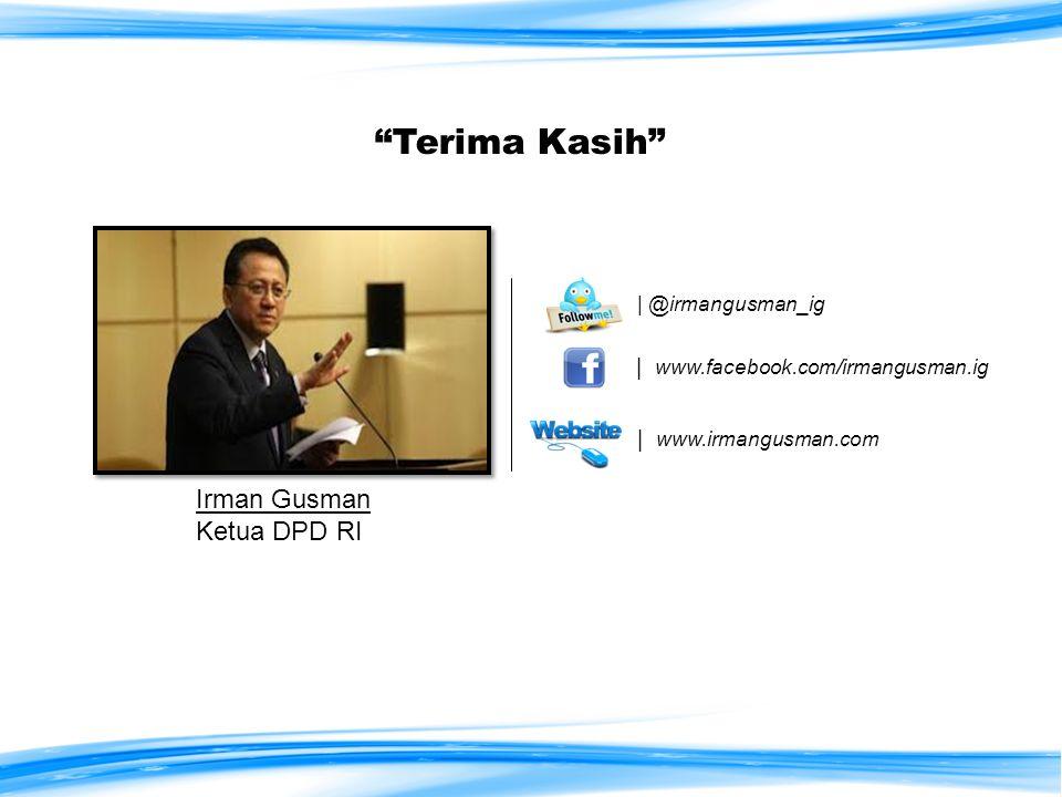 Terima Kasih Irman Gusman Ketua DPD RI