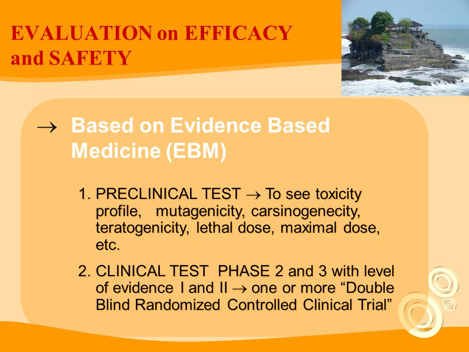 EVALUATION on EFFICACY and SAFETY