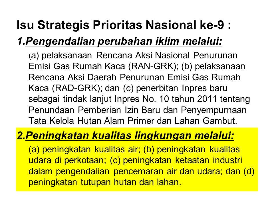 Isu Strategis Prioritas Nasional ke-9 :
