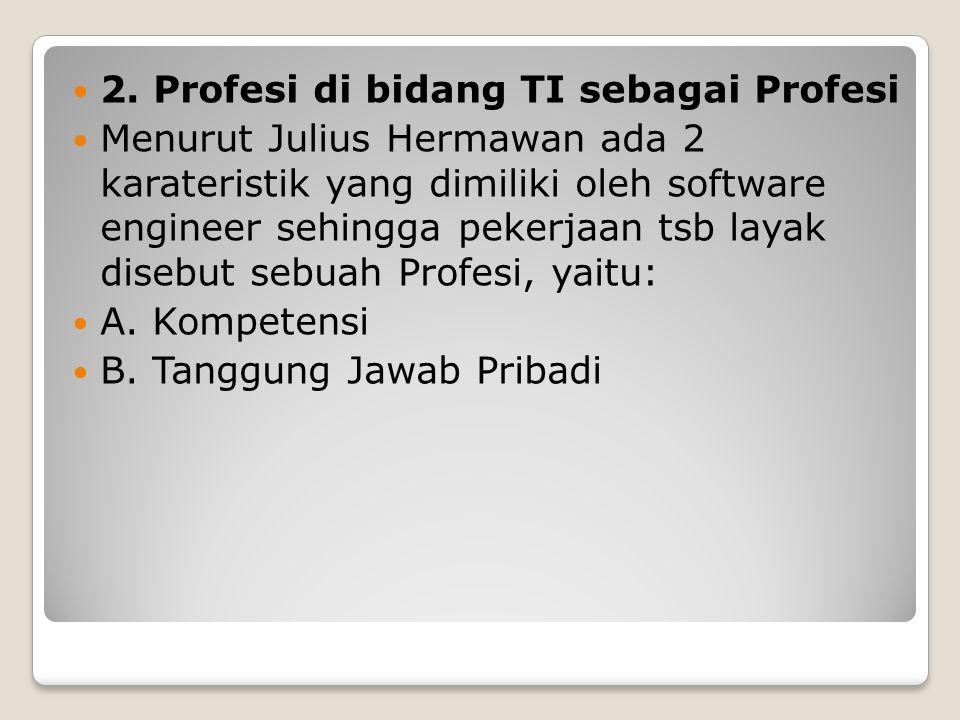 2. Profesi di bidang TI sebagai Profesi