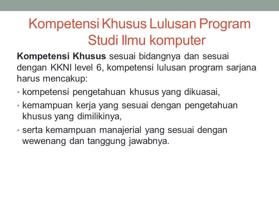Kompetensi Khusus Lulusan Program Studi Ilmu komputer
