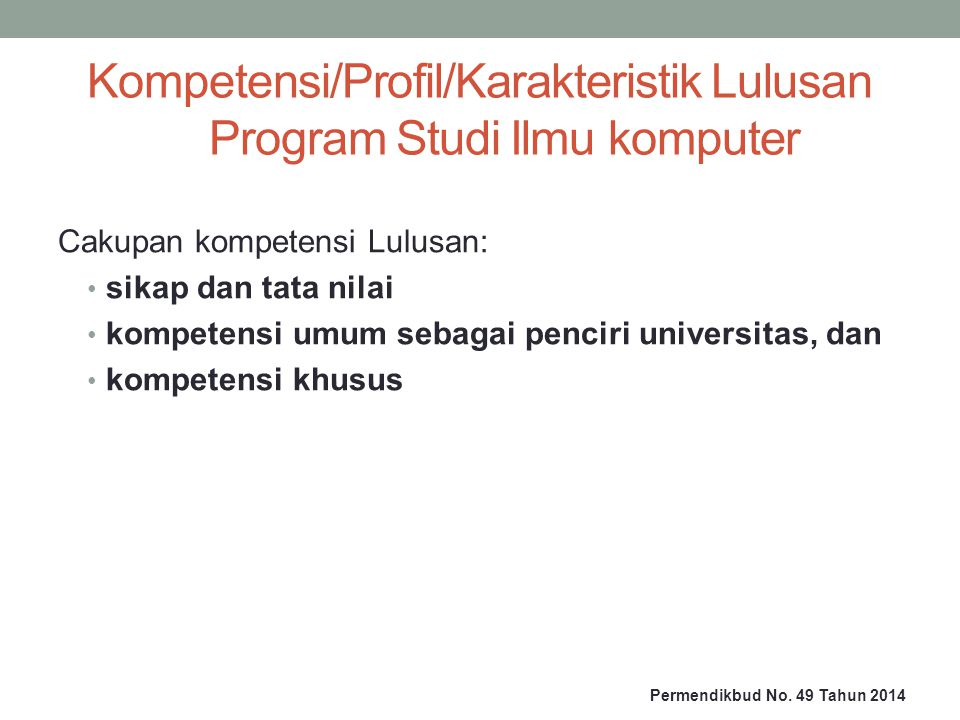Kompetensi/Profil/Karakteristik Lulusan Program Studi Ilmu komputer