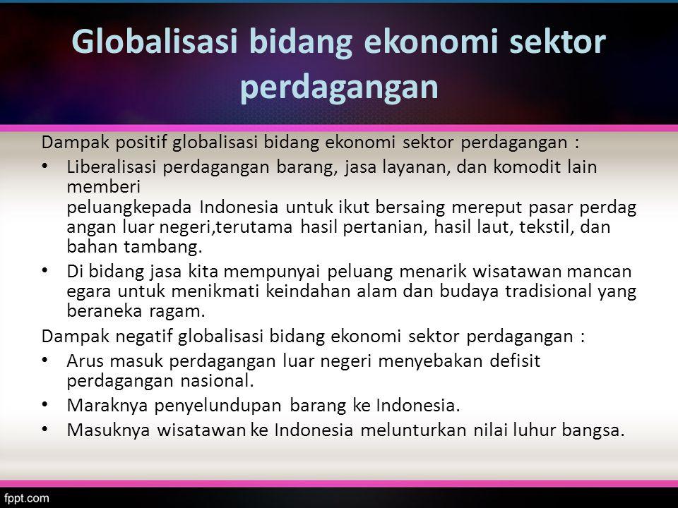 Globalisasi bidang ekonomi sektor perdagangan