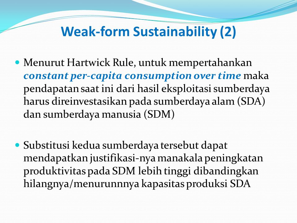 Weak-form Sustainability (2)
