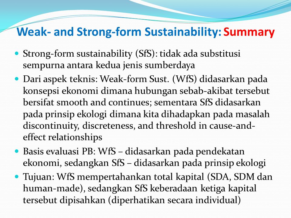 Weak- and Strong-form Sustainability: Summary