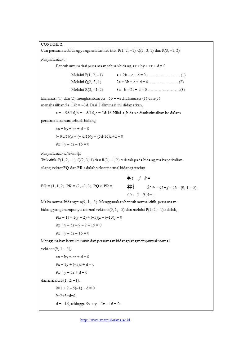 2 3 3  i j k 1 1 2 = 9i + j – 5k = (9, 1, –5).