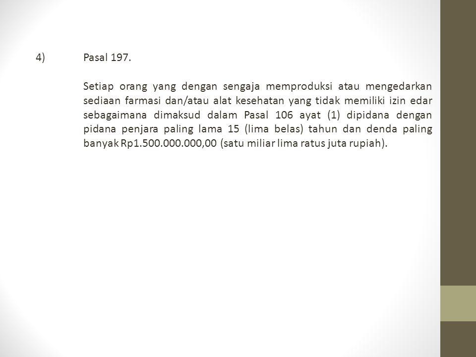 4) Pasal 197.
