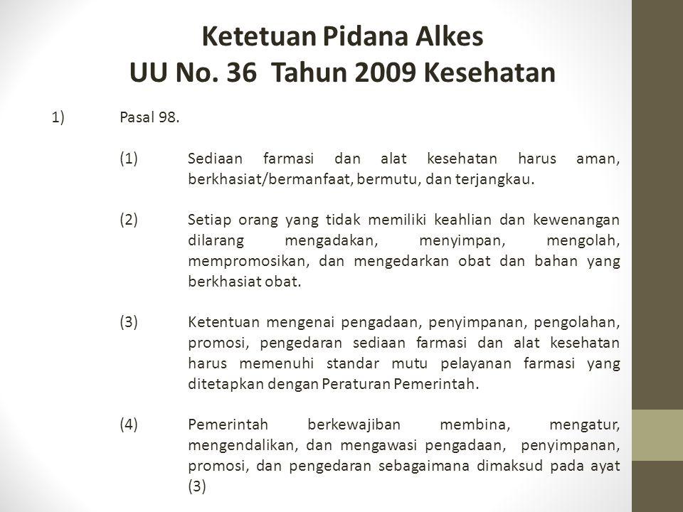 Ketetuan Pidana Alkes UU No. 36 Tahun 2009 Kesehatan