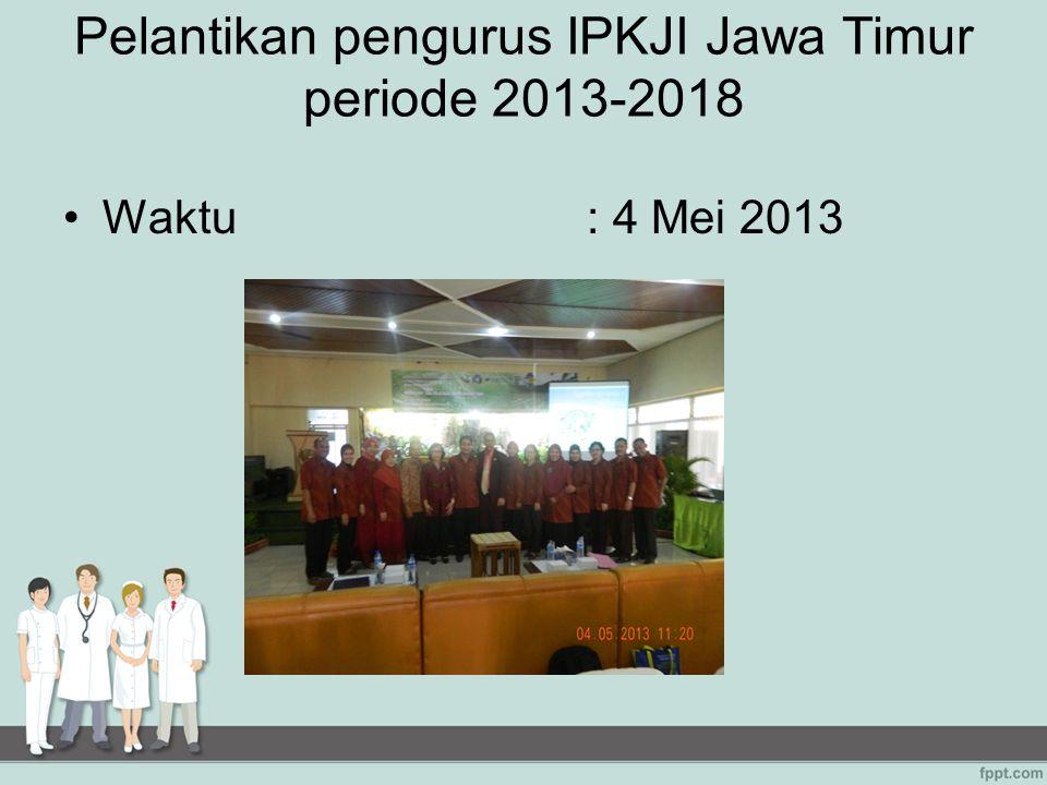 Pelantikan pengurus IPKJI Jawa Timur periode 2013-2018
