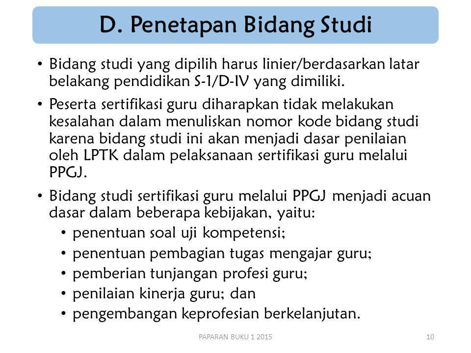 D. Penetapan Bidang Studi