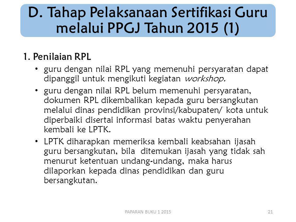 D. Tahap Pelaksanaan Sertifikasi Guru melalui PPGJ Tahun 2015 (1)