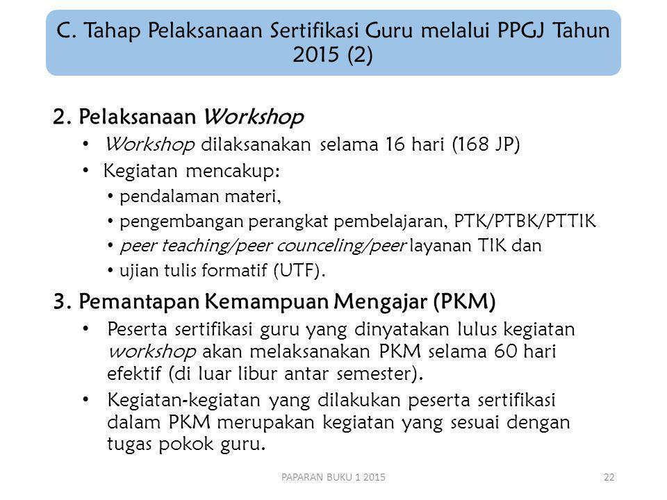 C. Tahap Pelaksanaan Sertifikasi Guru melalui PPGJ Tahun 2015 (2)
