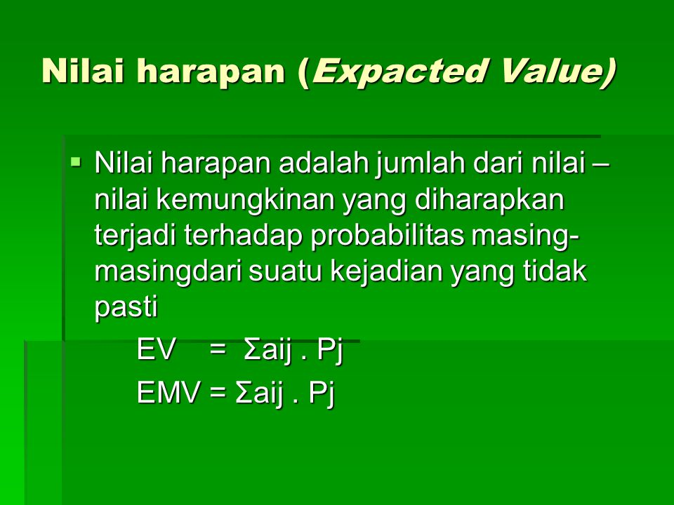 Nilai harapan (Expacted Value)