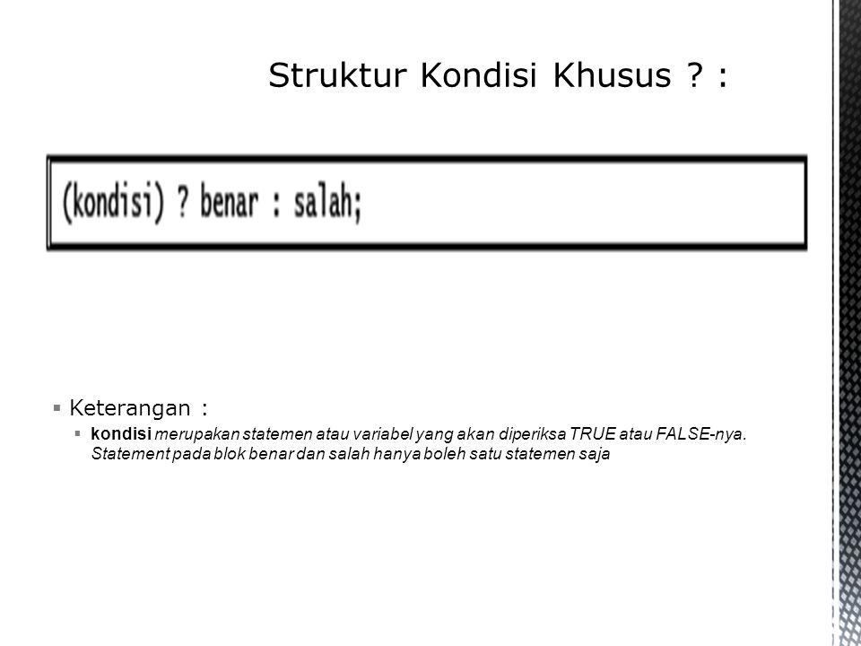 Struktur Kondisi Khusus :