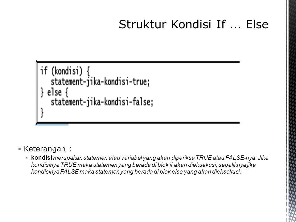 Struktur Kondisi If ... Else