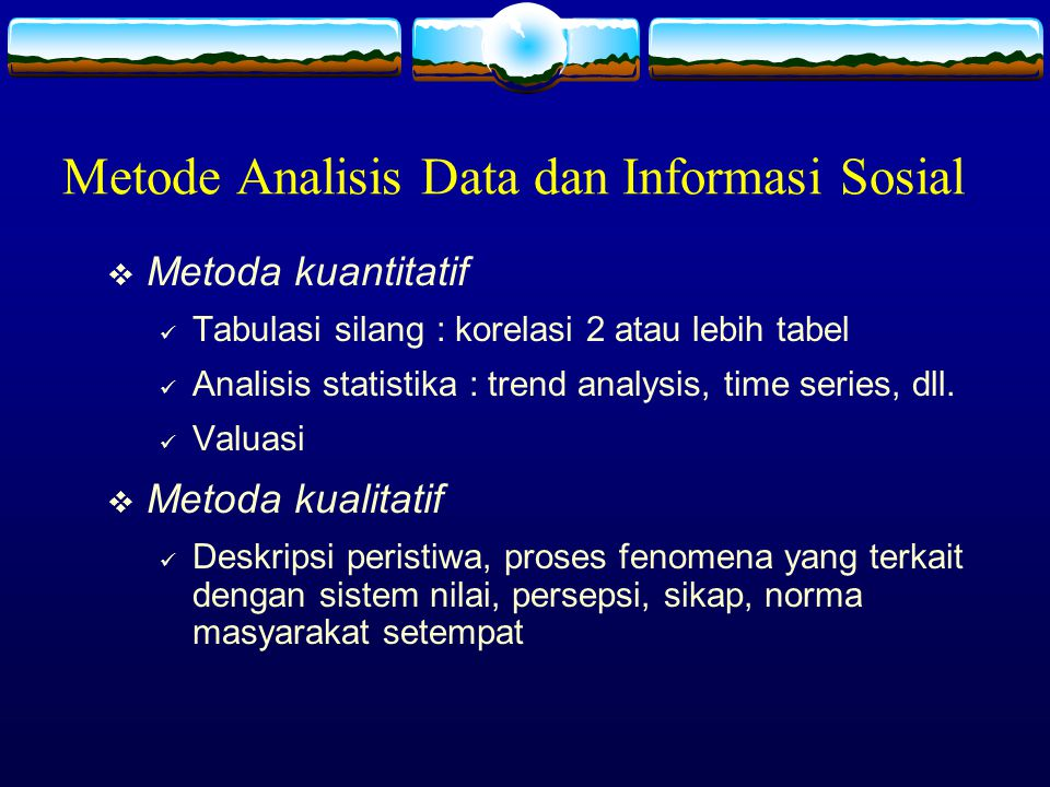 Metode Analisis Data dan Informasi Sosial