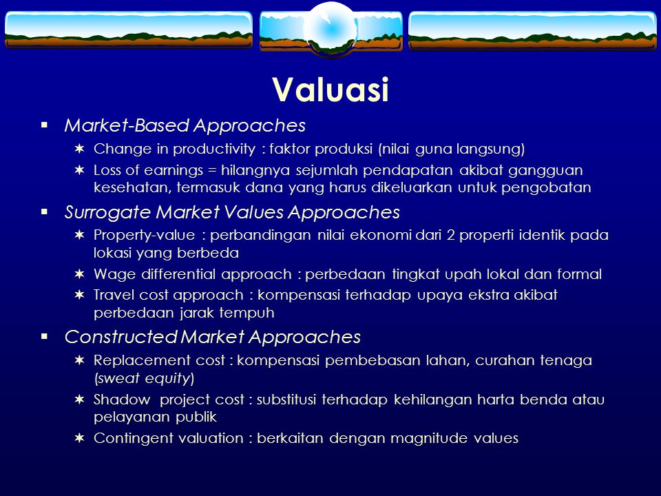 Valuasi Market-Based Approaches Surrogate Market Values Approaches