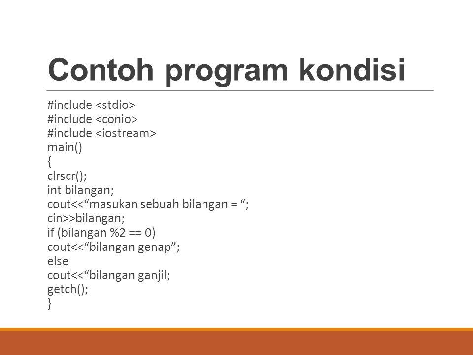 Contoh program kondisi