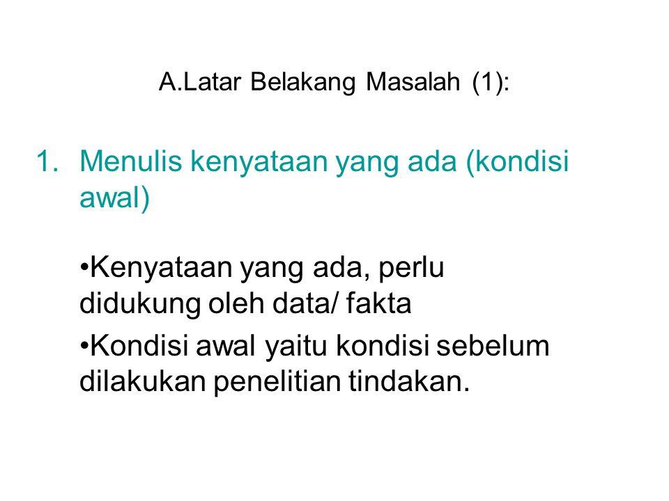 A.Latar Belakang Masalah (1):