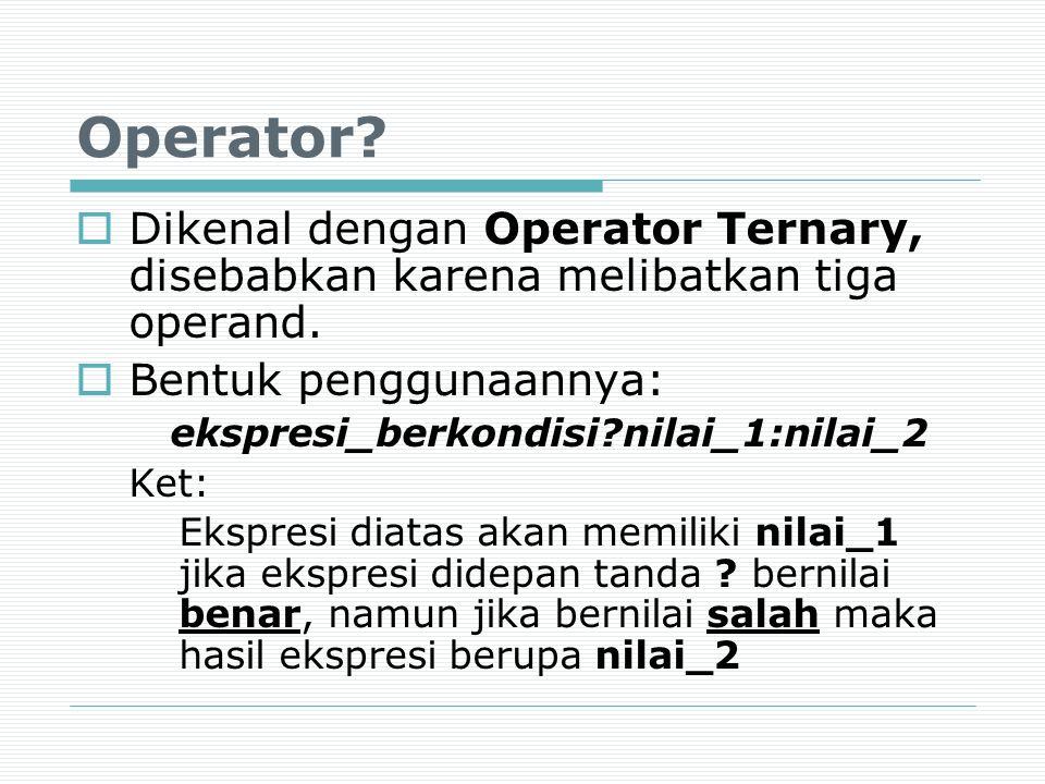 ekspresi_berkondisi nilai_1:nilai_2