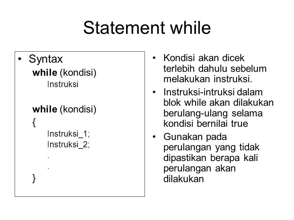 Statement while Syntax