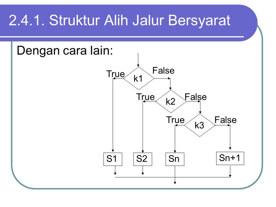 2.4.1. Struktur Alih Jalur Bersyarat