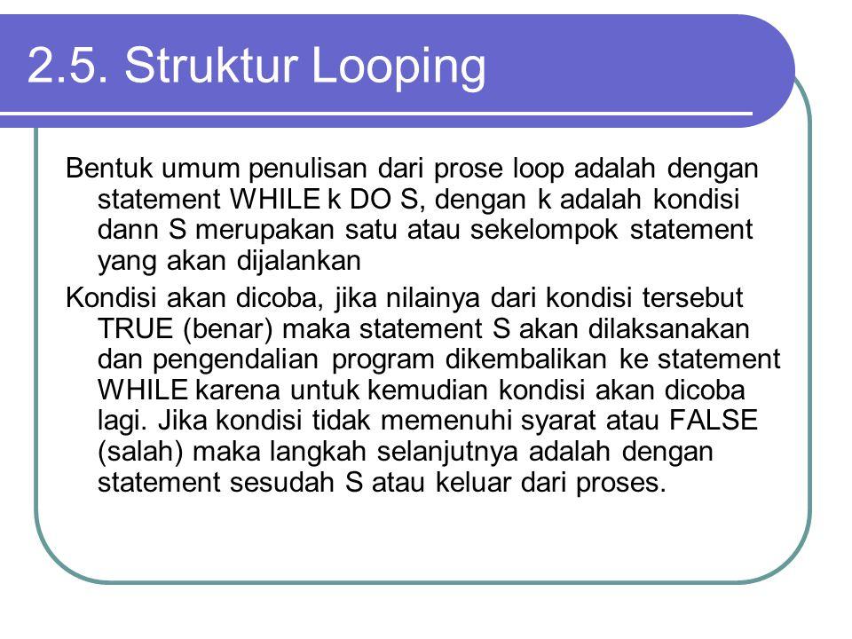 2.5. Struktur Looping