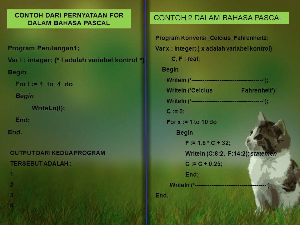 CONTOH DARI PERNYATAAN FOR DALAM BAHASA PASCAL