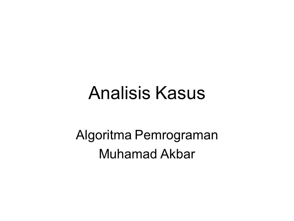 Algoritma Pemrograman Muhamad Akbar