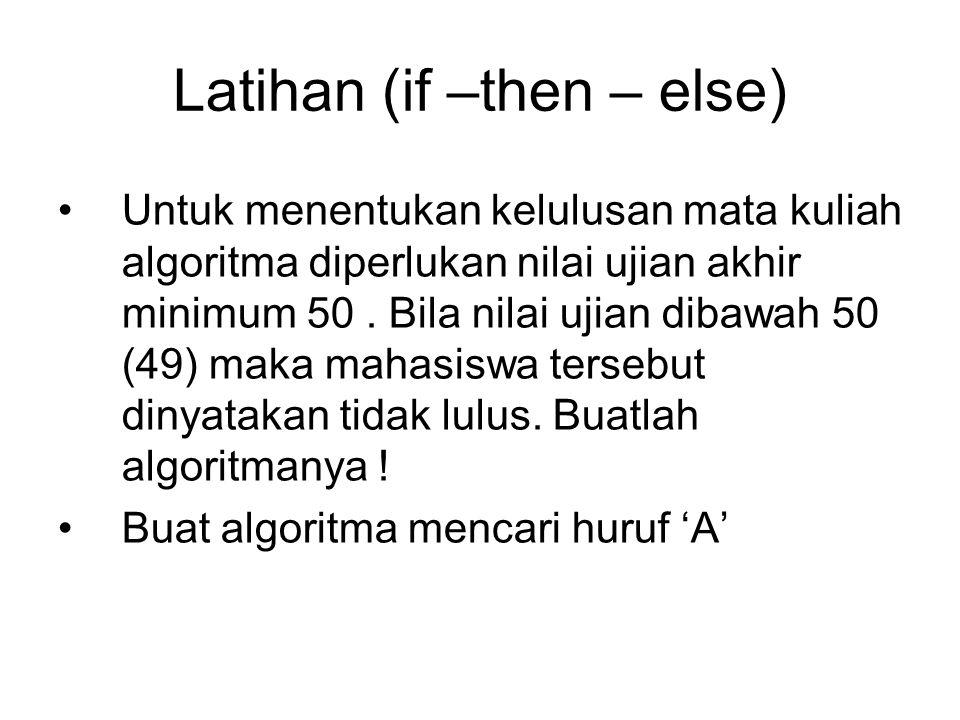 Latihan (if –then – else)